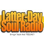 Latter-Day Soul Radio