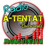 Radio A-Tentat Bucuresti