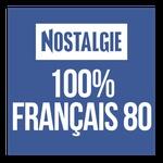Nostalgie – 100% Français 80