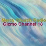 Gizmo – Mercy Church Radio