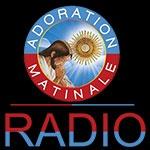 Radio Adoration Matinale