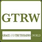 Grace And Truth Radio World (GTRW)