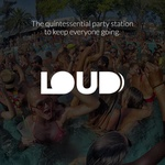 Dash Radio – LOUD – Electronic + HipHop