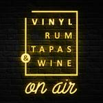 Vinyl, Rum, Tapas & Wine (VRTW)