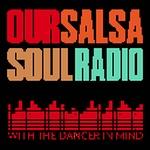 Our Salsa Soul Radio