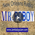 Mr PoBoy's Jambalaya Jam New Orleans Radio