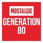Nostalgie – Génération 80