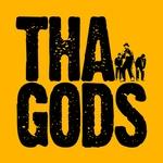 An Evening With Tha Gods