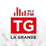 La TG, La Grande – XETG