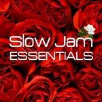 Slow Jam Essentials