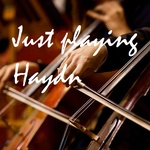 Just Playing Haydn