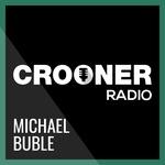Crooner Radio – Michael Bublé